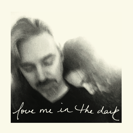 Love Me In the Dark Front Cover